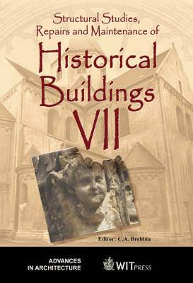 Structural Studies, Repairs and Maintenance of Historical Buildings: 7th: International Conference