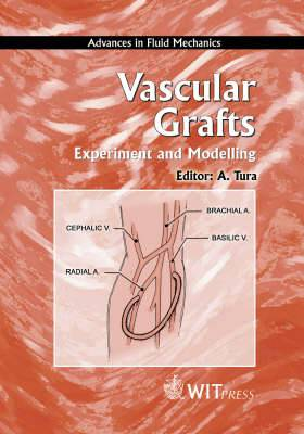 Vascular Grafts: Experiment and Modelling