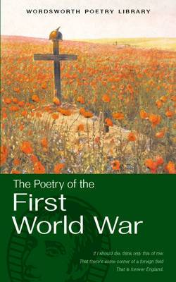 The Selected Poetry of the First World War
