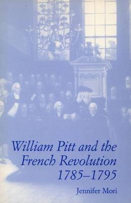 William Pitt and the French Revolution, 1785-1795