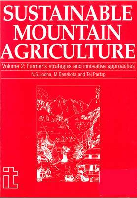 Sustainable Mountain Agriculture 2: Farmers Strategies and Innovative: v. 2