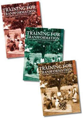 Training for Transformation: A Handbook for Community Workers Books 1-3