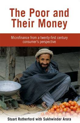 The Poor and their Money: Microfinance from a twenty-first century consumer's perspective