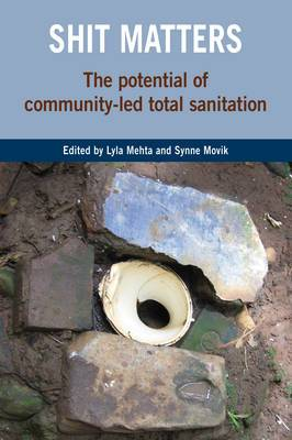 Shit Matters: The Potential of Community-led Total Sanitation