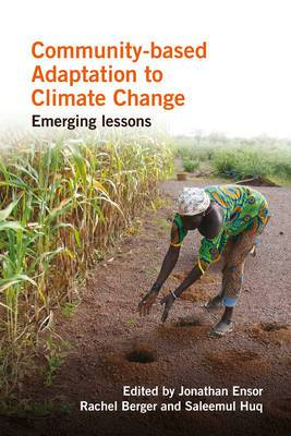 Community-Based Adaptation to Climate Change: Emerging Lessons