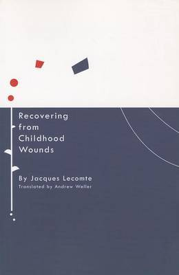 Recovering from Childhood Wounds