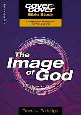 The Image of God: His Atrributes and Character