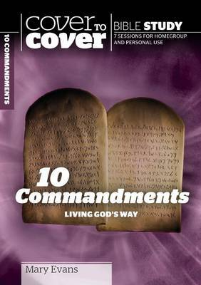 The Ten Commandments: Cover to Cover Bible Study