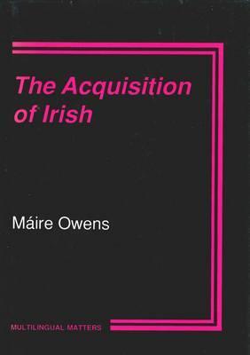 The Acquisition of Irish