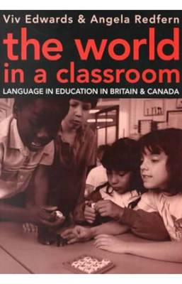 The World in a Classroom: Language in Education in Britain and Canada