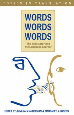 Words, Words, Words. The Translator and the Language