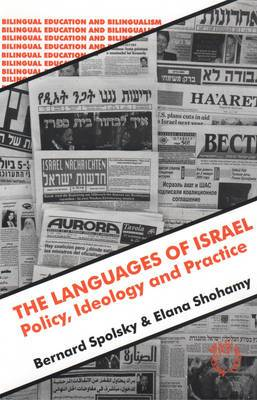 The Languages of Israel: Policy, Ideology and Practice