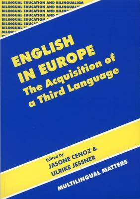 English in Europe: The Acquisition of a Third Language