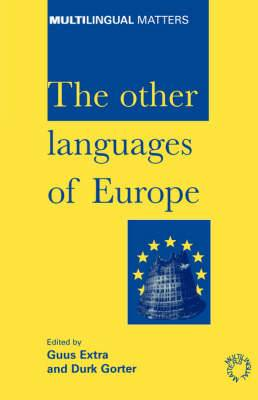 The Other Languages of Europe: Demographic, Sociolinguistic and Educational Perspectives