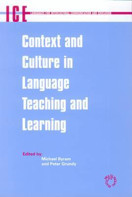 Context and Culture in Language Teaching and Learning. Languages for Intercultural Communication and Education, Volume 6.