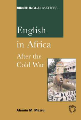 English in Africa: After the Cold War