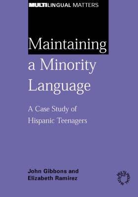 Maintaining a Minority Language: A Case Study of Hispanic Teenagers