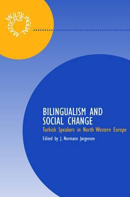 Bilingualism and Social Relations: Turkish Speakers in North West Europe