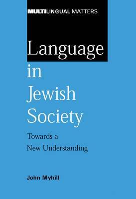 Language in Jewish Society: Towards a New Understanding