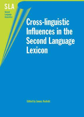 Cross-linguistic Influences in the Second Language Lexicon