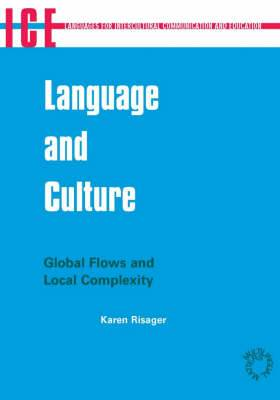 Language and Culture: Global Flows and Local Complexity