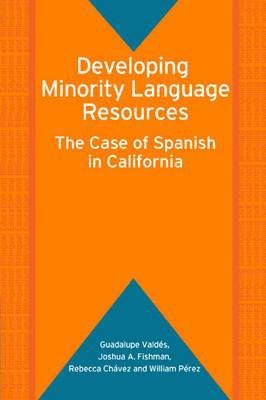 Developing Minority Language Resources: The Case of Spanish in California