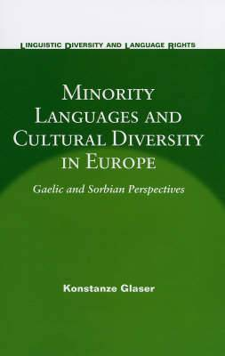 Minority Languages and Cultural Diversity in Europe: Gaelic and Sorbian Perspectives