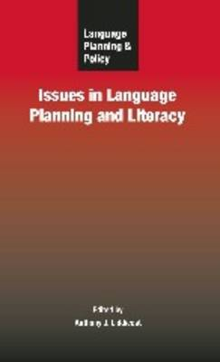 Language Planning and Policy: Issues in Language Planning and Literacy
