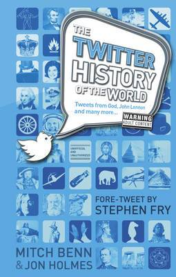 The History of the World Twitter