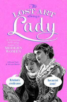 The Lost Art of Being a Lady