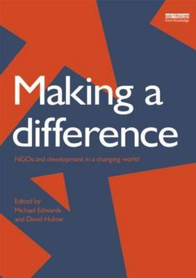 Making a Difference: NGO's and Development in a Changing World