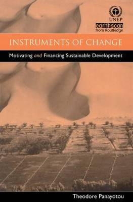 Instruments of Change: Motivating and Financing Sustainable Development