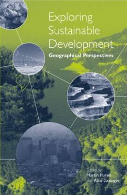 Exploring Sustainable Development: Geographical Perspectives