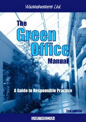 The Green Office Manual: A Guide to Responsible Practice