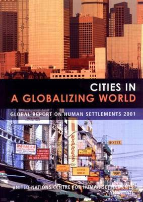 Cities in a Globalizing World: Global Report on Human Settlements: 2001