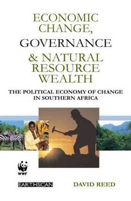 Economic Change, Governance and Natural Resource Wealth: The Political Economy of Change in Southern Africa