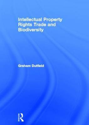 Intellectual Property Rights, Trade and Biodiversity: Seeds and Plant Varieties