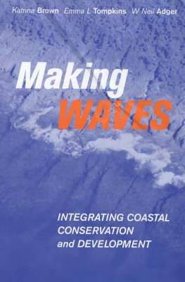 Making Waves: Integrating Coastal Conservation and Development