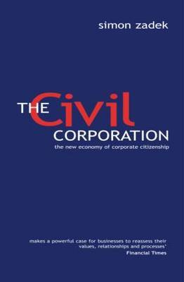 The Civil Corporation: The New Economy of Corporate Citizenship