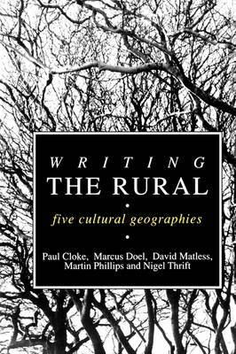 Writing the Rural: Five Cultural Geographies