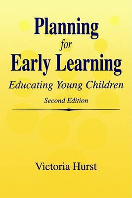 Planning for Early Learning: Educating Young Children