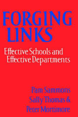 Forging Links: Effective Schools and Effective Departments