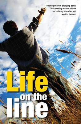 Life on the Line: The extraordinary life and ministry of Des and Ros Sinclair, as told to Al Gibson