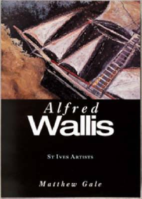 Alfred Wallis (St Ives Artists)