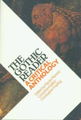 Gothic Reader: A Critical Anthology