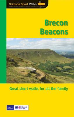 Short Walks Brecon Beacons: Walks and Hikes for All the Family