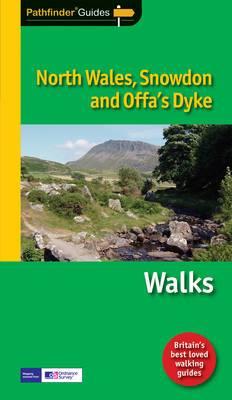 Pathfinder North Wales, Snowdon & Offa's Dyke: Walks