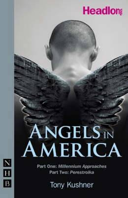 Angels in America: Parts One and Two
