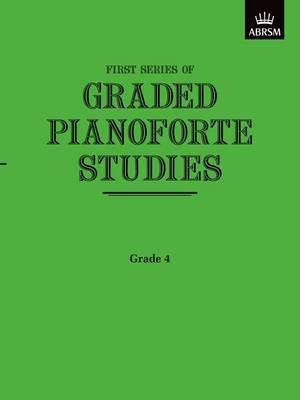 Graded Pianoforte Studies, First Series, Grade 4 (Lower)