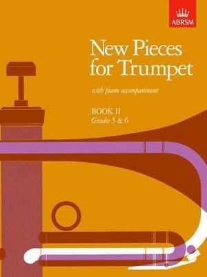 New Pieces for Trumpet, Book II: (grades 5-6)